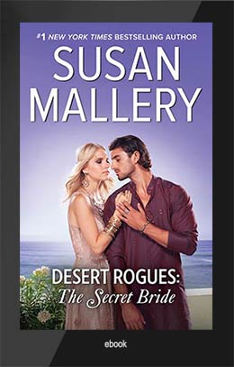 DESERT ROGUES: THE SHEIK'S SECRET BRIDE